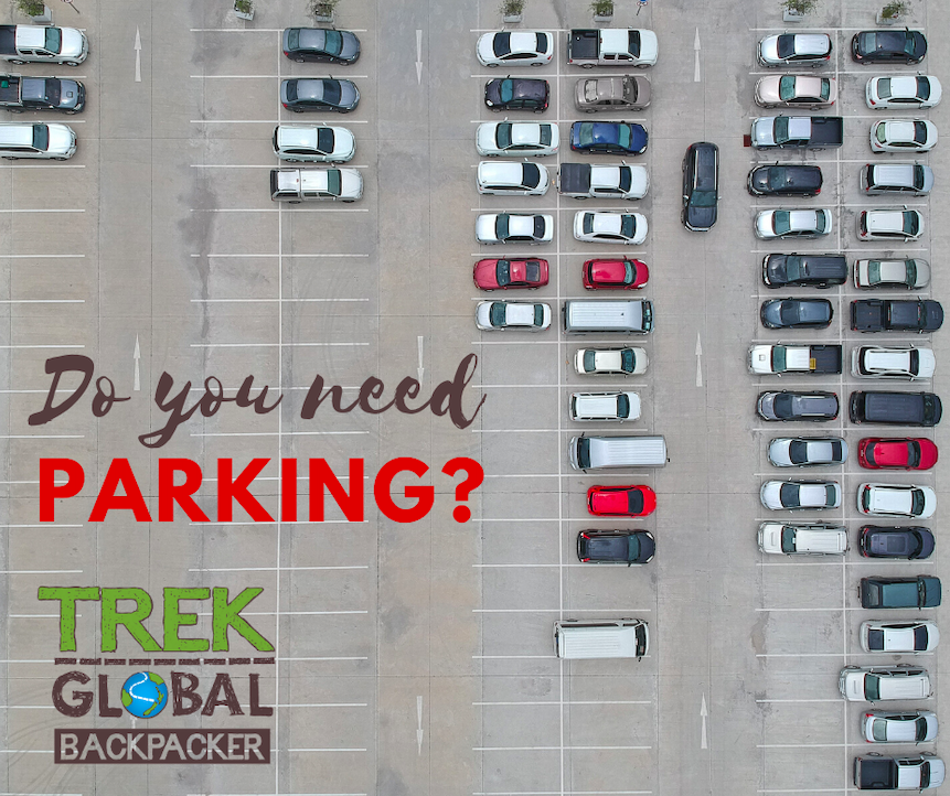 Do you need PARKING?